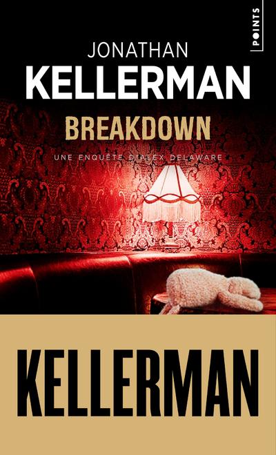 Breakdown - Une enquête d'Alex Delaware
