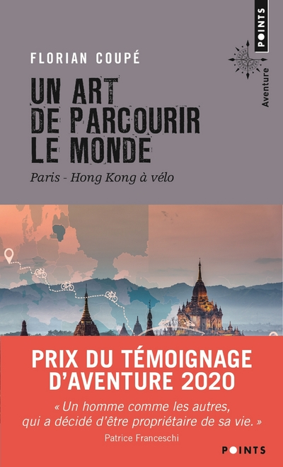 Un art de parcourir le monde - Paris - Hong Kong à vélo