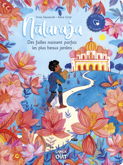 Petit sage du monde - Nãtaraja – Des failles naissent parfois les plus beaux jardins - Album jeunesse illustré -  Grand tout-carton - Dès 2 ans