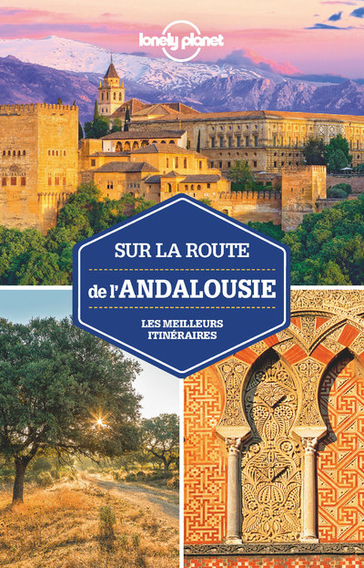 Sur la route - Andalousie - 1ed
