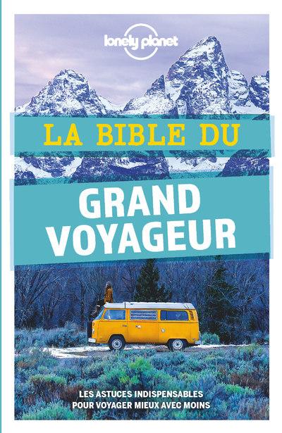 La bible du grand voyageur - 5ed