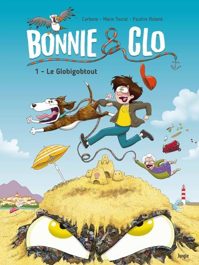 Bonnie and Clo - tome 1 Le Globigobtout