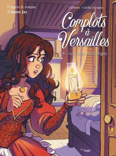 Complots à Versailles - tome 4 Le trésor des Rovigny