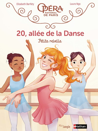 20, allée de la Danse - tome 4 Petite rebelle