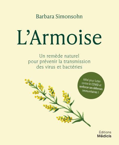 L'Armoise - Un remède naturel pour prévenir la transmission des virus et bactéries