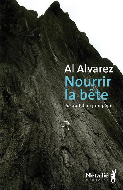 Nourrir la bête - Portrait d'un grimpeur