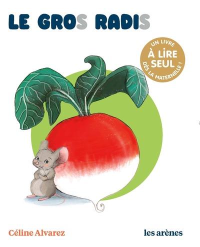 Le Gros Radis - Les lectures naturelles