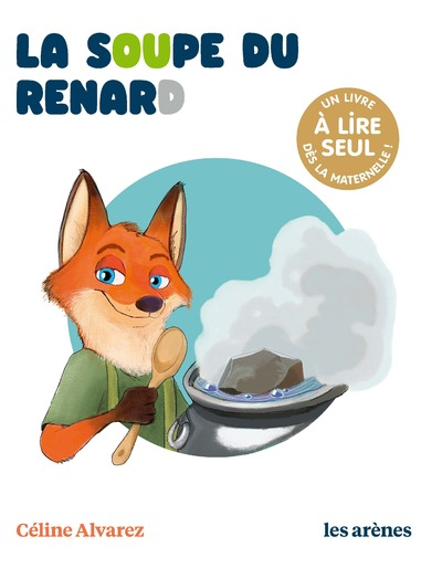 La Soupe du renard - Les lectures naturelles