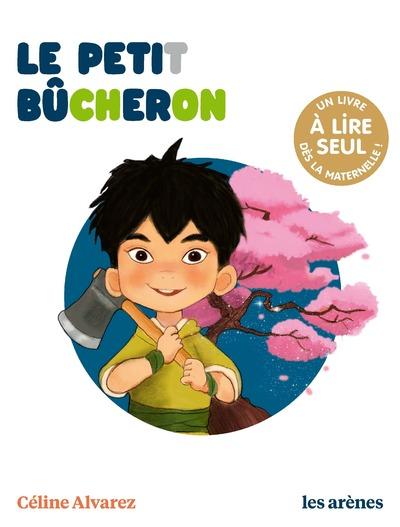 Le Petit Bûcheron - Les Lectures naturelles