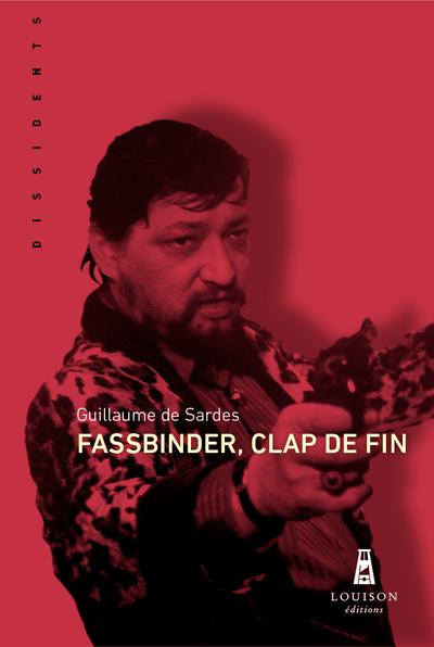 Fassbinder, clap de fin