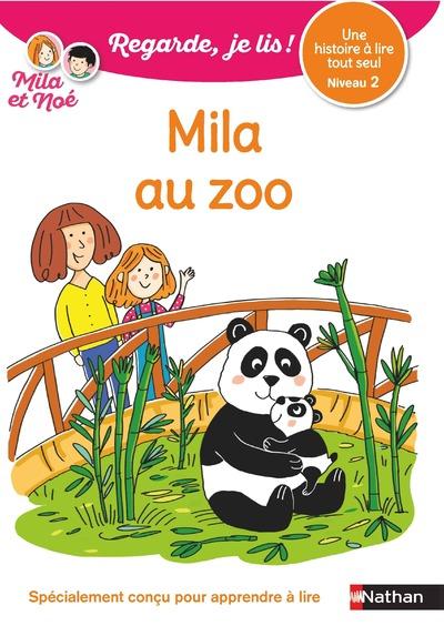 Regarde, je lis avec Noé et Mila - Lecture CP - Niveau 2 - Mila au zoo - Dès 5 ans